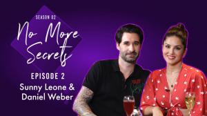 No More Secrets Season 2: Sunny Leone & Daniel Weber on their love story, societal perceptions & parenting