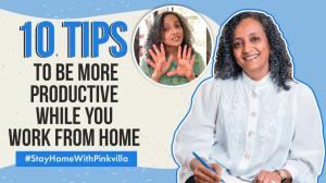 Stay at home with Pinkvilla: 10 work from home tips to increase productivity