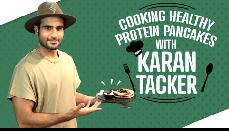 Karan Tacker Cooking Healthy Protein Pancakes | Pinkvilla | Lifestyle