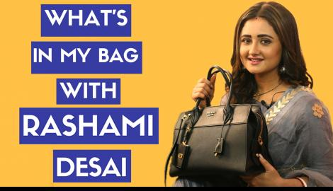 What's in my bag with Rashami Desai