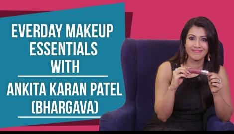What's in my makeup bag with Ankita Karan Patel(Bhargava)