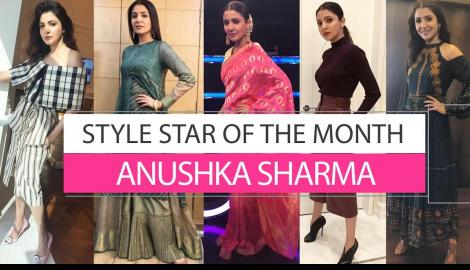 Anushka Sharma- Style star of the month