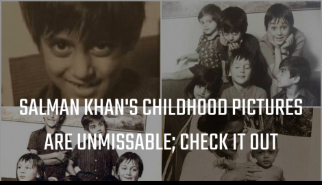 Salman Khan's childhood pictures are too cute to miss, Check it out