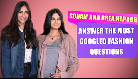 Sonam Kapoor and Rhea Kapoor answer the most googled fashion questions