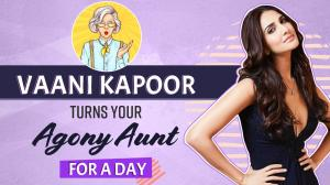 Vaani Kapoor turns Agony Aunt for a day; solves boyfriend, stalker exes & insecurity problems