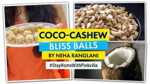 Stay At Home With Pinkvilla: Coco-cashew bliss balls snack recipe