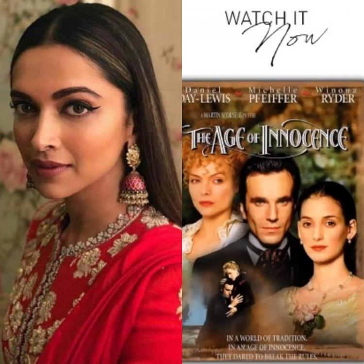 Deepika Padukone's current quarantine watch The Age of Innocence is a drama that must be on your list
