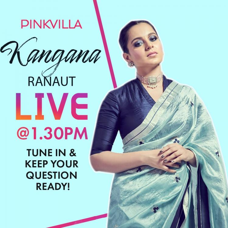Pinkvilla goes Live With Kangana Ranaut today on Instagram; send questions right now