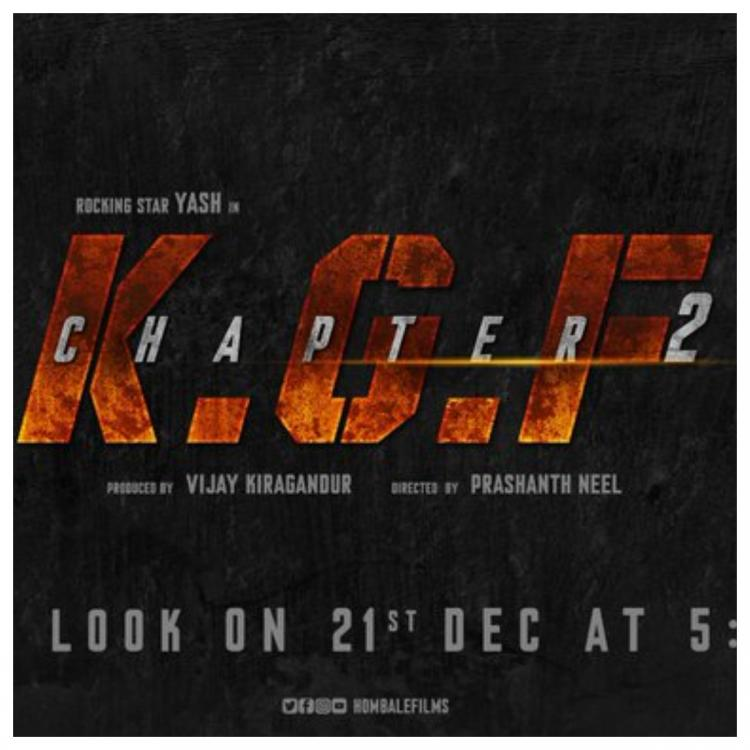 KGF Chapter 2 first look RELEASE DATE is here; Find Out