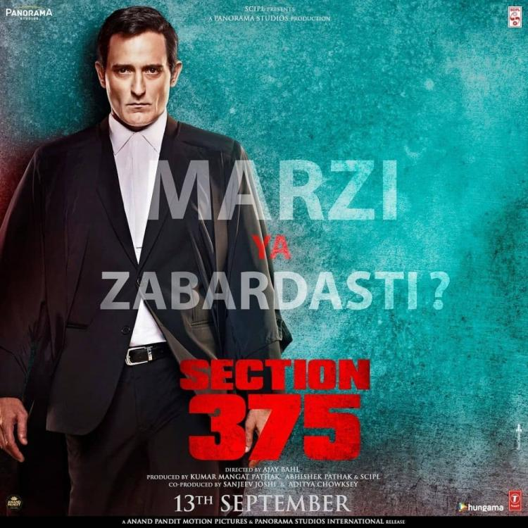"""Section 375: Akshaye Khanna stands with conviction as he questions """"Marzi ya Zabardsati"""" in new poster"""