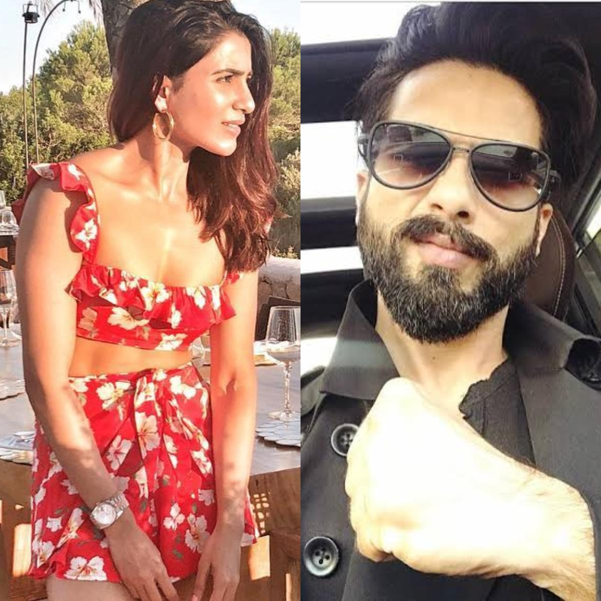 Samantha Akkineni and Shahid Kapoor
