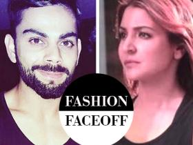 anushka sharma,Faceoffs,Virat Kohli,Fashion Faceoff