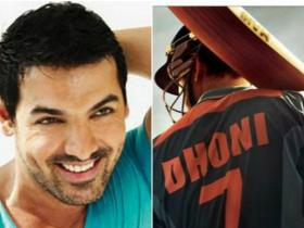 News,john abraham,MS Dhoni - The Untold Story