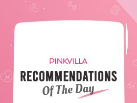 People,Pinkvilla Recommendations Of The Day,quarantine guide