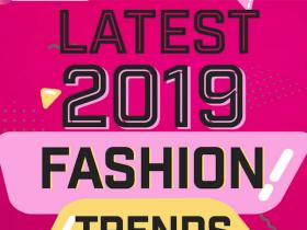Trends,fashion,Style Tips,2019,latest