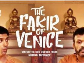 Video,farhan akhtar,Annu Kapoor,the fakir of Venice