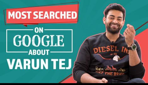 Most Searched Google Questions about Varun Tej