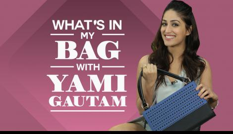 What's in my bag with Yami Gautam