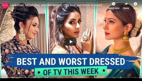 Hina Khan, Mouni Roy, Jennifer Winget: TV's Best and Worst Dressed of the Week | Pinkvilla