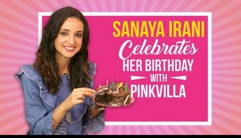 Sanaya Irani celebrates her birthday with Pinkvilla