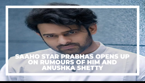 Saaho actor Prabhas opens up on the latest rumour of him and Anushka Shetty doing house hunting in LA