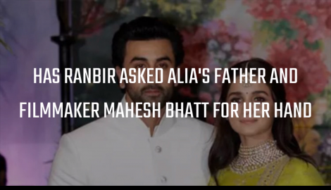 Ranbir Kapoor and Alia Bhatt have Mahesh Bhatt's approval for their marriage? Here's the truth