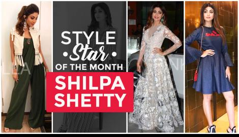 Shilpa Shetty - Style star of the month