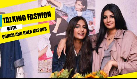 Sonam Kapoor and Rhea Kapoor talk about fashion & their clothing line