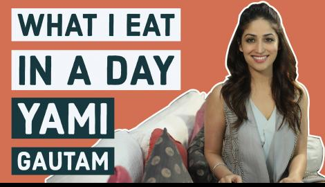 Yami Gautam: What I eat in a day | S01E12 | Bollywood